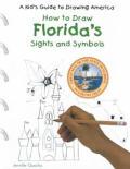 Florida''s Sights and Symbols
