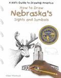 Nebraska's Sights and Symbols