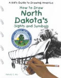 North Dakota's Sights and Symbols