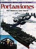 Portaaviones: Por Dentro y Por Fuera = Aircraft Carriers