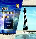 Cape Hatteras Light: The Tallest Lighthouse in the United States