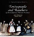 Townspeople and Ranchers of the California Mission Frontier