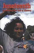 Juneteenth: Celebrating the End of Slavery