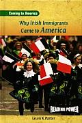 Why Irish Immigrants Came to America