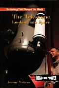 The Telescope: Looking Into Space