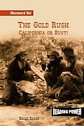 The Gold Rush: California or Bust!