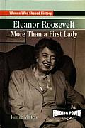 Eleanor Roosevelt: More Than a First Lady