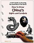How to Draw China's Sights and Symbols