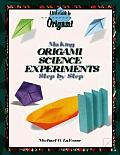 Making Origami Science Experiments Step by Step