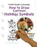 How to Draw Cartoon Holiday Symbols