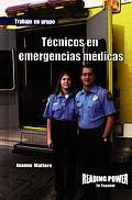 Tecnicos en Emergencias Medicas = EMT