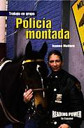 Policia Montada = Mounted Police