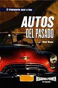 Autos del Pasada = Cars of the Past