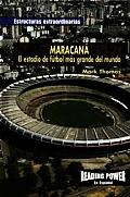 Maracana: El Estadio de Futbol Mas Grande del Mundo / Maracana (Estructuras Extraordinarias)