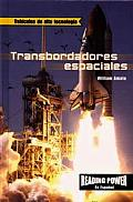 Transbordadores Espaciales / The Space Shuttle (Vehiculos de Alta Tecnologia)
