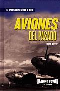 Aviones del Pasado = Planes of the Past
