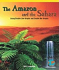 The Amazon and the Sahara: Using Double Line Graphs and Double Bar Graphs