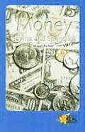 Money: Saving and Spending