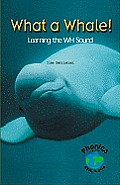 What a Whale! Learning the Wh Sound