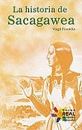 La Historia de Sacagawea = The Story of Sacagawea