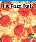 The Pizza Party: Learning Basic Problem-Solving Skills