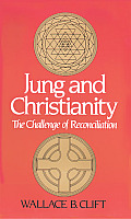 Jung & Christianity The Challenge of Reconciliation