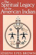 Spiritual Legacy of the American Indian Cover