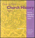 How to Read Church History #1: How to Read Church History, Vol. 1: From the Beginnings to the 15th Century