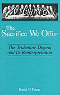 Sacrifice We Offer The Tridentine Dogma