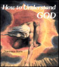 How To Understand God