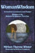 Womanwisdom A Feminist Lectionary & Psal