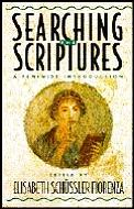 Searching the Scriptures Vol. 1: A Feminist Introduction