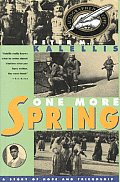 One More Spring A Story Of Hope & Fr