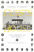 Guests in Their Own House: The Women of Vatican II