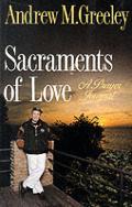 Sacraments Of Love A Prayer Journal