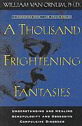 Thousand Frightening Fantasies Underst