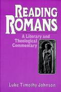 Reading Romans A Literary & Theological