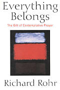 Everything Belongs the Gift of Contemplative Prayer