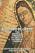 El Cuerpo De Cristo The Hispanic Presenc