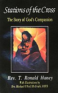 Stations Of The Cross: The Story Of God's Compassion (Herder Parish & Pastoral Books) by T. Ronald Haney