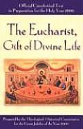 Eucharist Gift Of Divine Life