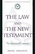Law & the New Testament The Question of Continuity