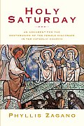 Holy Saturday The Argument for the Reinstitution of the Female Diaconate in the Catholic Church