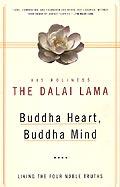 Buddha Heart Buddha Mind Wisdom of the Four Fold Path