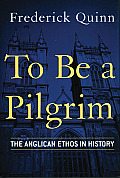 To Be a Pilgrim (01 Edition)