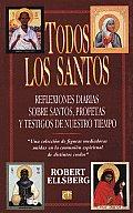 Todos los Santos: Reflexiones Diarias Sobre Santos, Profetas y Testigos de Nuestro Tiempo = All Saints