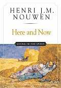 Here & Now Living In The Spirit