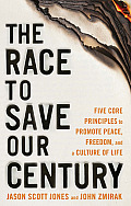 Race to Save Our Century How Modern Man Embraced Subhumanism & the Great Campaign to Build a Culture of Life