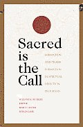 Sacred Is the Call Formation & Transformation in Spiritual Direction Programs
