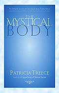 Mystical Body An Investigation of Supernatural Phenomena